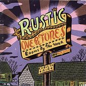Rooms By the Hour by Rustic Overtones