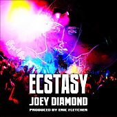 Ecstasy (Radio Edit) by Joey Diamond