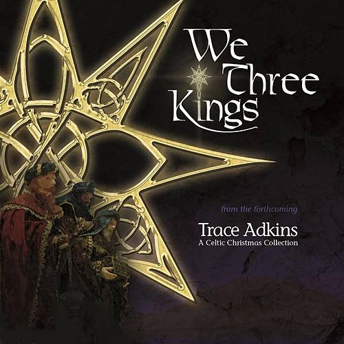 We Three Kings by Trace Adkins
