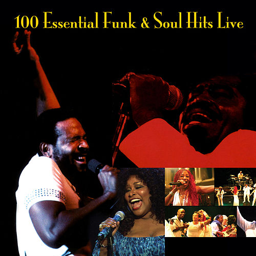 100 Essential Funk & Soul Hits Live by Various Artists