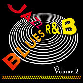 Jazz Blues R&B! Vol. 2 by Various Artists