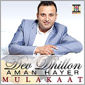 Mulakaat by Aman Hayer