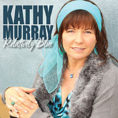 Relatively Blue by Kathy Murray