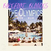 Barefoot Blondes by The Olympics