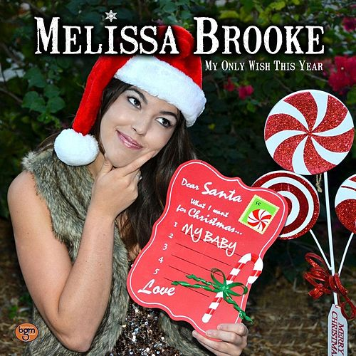 My Only Wish This Year by Melissa Brooke