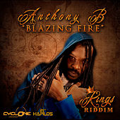 Blazing Fire - Single by Anthony B