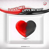 Love Me Love Me Not by Suthikant Music