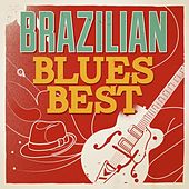Brazilian Blues Best by Various Artists