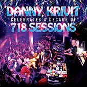 Danny Krivit Celebrates A Decade Of 718 Sessions by Various Artists