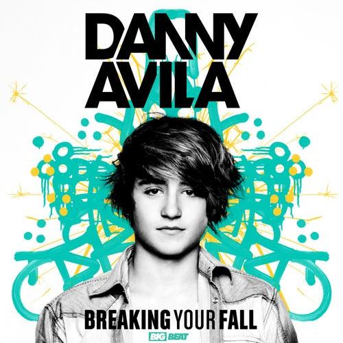 Breaking Your Fall by Danny Avila