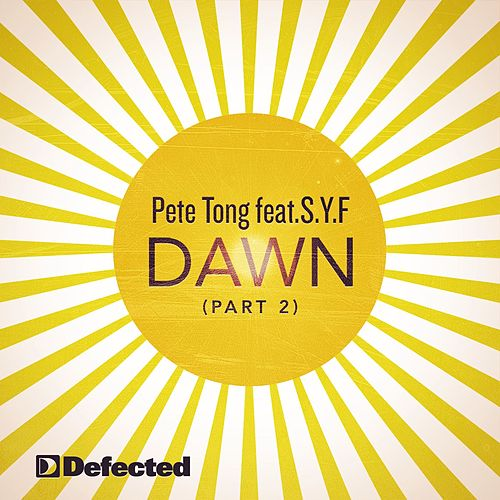 Dawn (Part 2) by Pete Tong