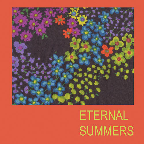 The Dawn of Eternal Summers by Eternal Summers