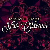 Mardi Gras - New Orleans by Various Artists