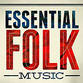 Essential Folk Music by Various Artists