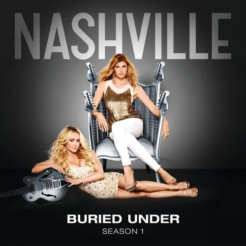 Buried Under by Nashville Cast