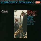 Here And Now by The Art Farmer-Benny Golson Jazztet