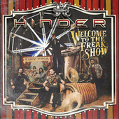 Welcome To The Freakshow by Hinder
