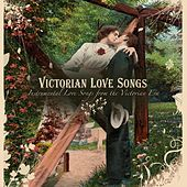 Victorian Love Songs: Instrumental Love Songs from the Victorian Era by Craig Duncan