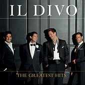 The Greatest Hits (Deluxe) von Il Divo