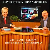 Higher Education Today - Universities in China and the U.S. by Steven Roy Goodman