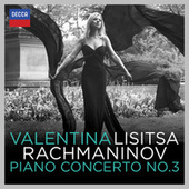 Rachmaninov: Piano Concerto No.3 by Valentina Lisitsa