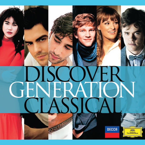 Discover Generation Classical by Various Artists