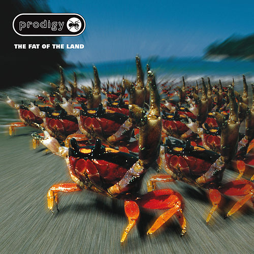 The Fat Of The Land (Expanded Edition) by The Prodigy