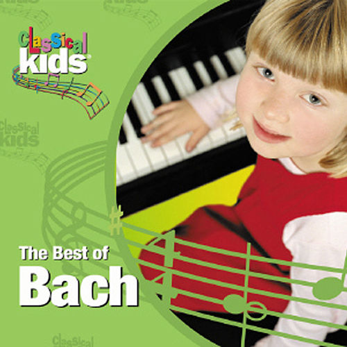 The Best Of Bach by Johann Sebastian Bach