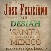 Santa Likes to Go to Mexico by Jose Feliciano