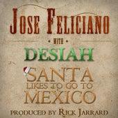 Santa Likes to Go to Mexico by Jose Feliciano
