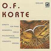 Korte: Sonata for Piano, Philosophical Dialogues... by Various Artists