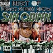 Best of Frisco Street Show: San Quinn by San Quinn