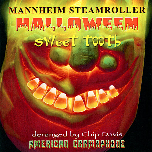 Sweet Tooth by Mannheim Steamroller