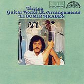 Tárega: Guitar Works and Arrangements by Lubomír Brabec