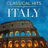Classical Hits of Italy by Various Artists