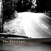 The Passenger by Beggars Opera