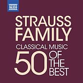 Strauss Family - 50 of the Best by Various Artists