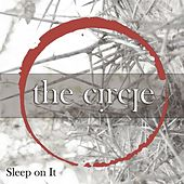 Sleep On It by Circle
