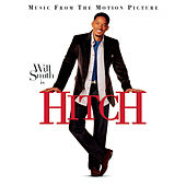 Hitch - Music From The Motion Picture von Various Artists
