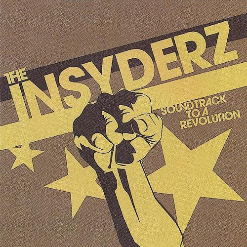 Soundtrack to a Revolution by The Insyderz