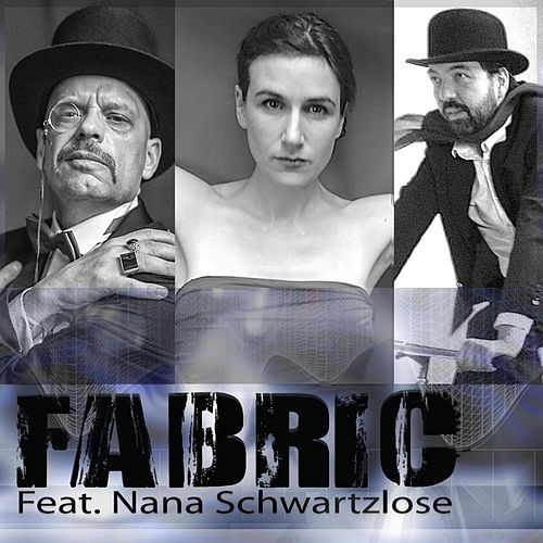 Fabric (feat. Nana Schwartzlose) by Fabric