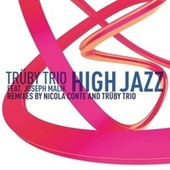 High Jazz Remixes Part 1 by Truby Trio