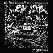 St. Christopher by Lost Brothers