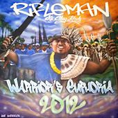 Warriors Euphoria by Rifleman