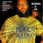 Beards R Us (feat. Freeway, Malik B & Tana da Beast) by Jakk Frost