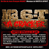 Ma 6-T Va Crack-ER - Edition Spéciale 10 Ans by Various Artists