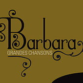 Barbara: Grandes chansons by Barbara