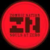Souls At Zero - Single by Zombie Nation