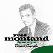 Je soussigné (Versions originales) by Yves Montand