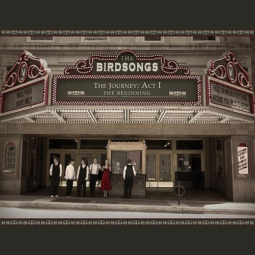 The Journey: Act I, the Beginning by The Birdsongs
